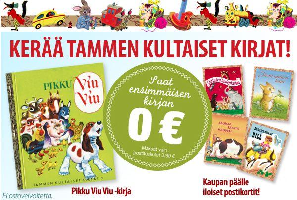 Saat Tammen kultaiset kirjat tutustumispaketin pelkillä postikuluilla (3,90 e)